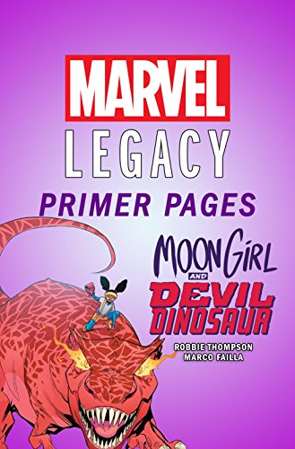Moon Girl and Devil Dinosaur - Marvel Legacy Primer Pages (Moon Girl and Devil Dinosaur (2015-))