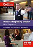 Hotel and Hospitality English (Collins English for Work) by…