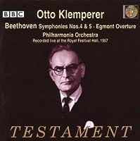 Symphonies 4 & 5 by L.V. Beethoven (2007-06-14)