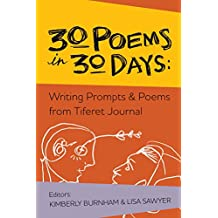 30 Poems in 30 Days: Writing Prompts & Poems from Tiferet Journal