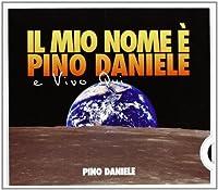 Il Mio Nome E' Pino Daniele E Vivo Qui