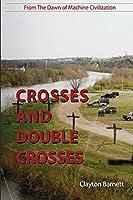 Crosses & Doublecrosses