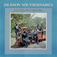 All God's Children by Jackson Southernaires (2013-05-03)
