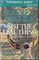 Not the Real Thing and Other Stories