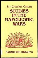 Studies in the Napoleonic Wars (Napoleonic Library)