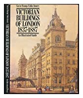 Victorian Buildings of London, 1837-87: An Illustrated Guide