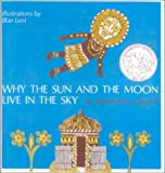 Why the Sun and the Moon Live in the Sky: An African Folktale