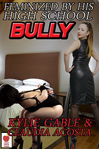 Feminized by his High School Bully (English Edition)