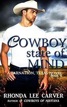 Cowboy State of Mind (Tarnation, Texas Book 4) by [Carver, Rhonda Lee]