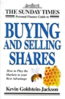 """""""Sunday Times"""" Personal Finance Guide to Buying and Selling Shares"""