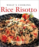 Rice & Risotto (What's Cooking)