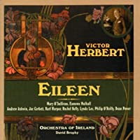 Eileen: a Romantic Comic Opera