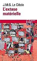 Extase Materielle (Folio Essais)