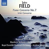 ジョン・フィールド:ピアノ協奏曲 第7番 他