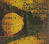 Destruction of Small Ideas (Deluxe Edition)