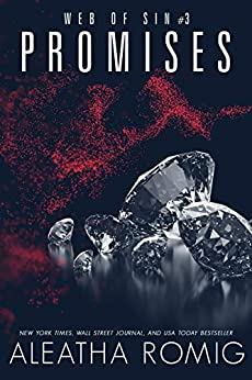 Promises (Web of Sin Book 3) by [Romig, Aleatha]