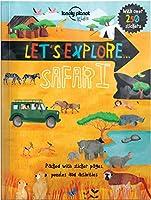 Let's Explore... Safari (Lonely Planet Kids: Let's Explore)