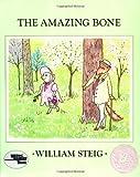 The Amazing Bone (Reading Rainbow Books)