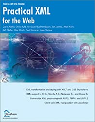 Practical Xml for the Web (Tools of the Trade)