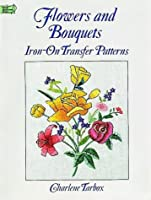 Flowers and Bouquets Iron-on Transfer Patterns
