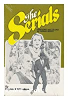 Serials: Suspense and Drama by Installment