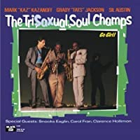 Go Girl by The Tri-Sax-ual Soul Champs