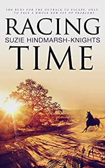 Racing Time (Racing Series Book 2) by [Hindmarsh-Knights, Suzie]