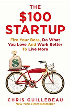 The $100 Startup by [Guillebeau, Chris]
