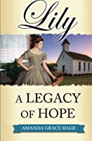 Lily: A Legacy of Hope