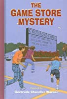 The Game Store Mystery (Boxcar Children Mysteries)