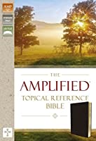 The Amplified Topical Reference Bible: Black, Bonded Leather