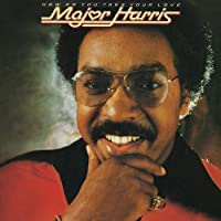 How Do You Take Your Love by Major Harris (2014-01-21)