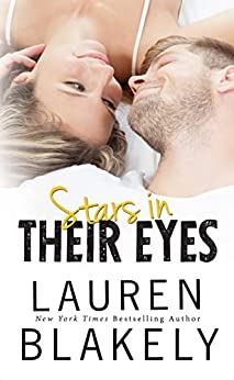 Stars in Their Eyes (Caught Up in Love Book 4) by [Blakely, Lauren]