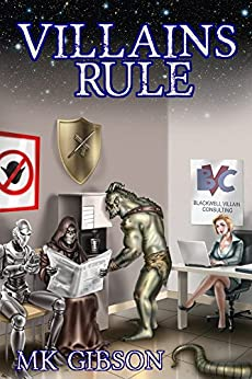 Villains Rule (The Shadow Master Book 1) by [Gibson, M. K.]
