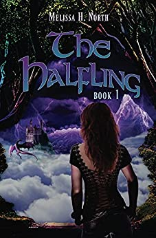 The Halfling; Book 1 by [North, Melissa H.]