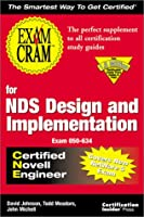For Nds Design and Implementation Cne: Exam Cram (Exam Cram Series)