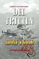 Adolf's Gold: A Falkenrath Adventure