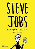 Steve Jobs: La biografía ilustrada / Insanely Great