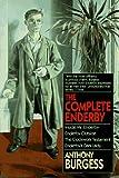 The Complete Enderby: Inside Mr. Enderby, Enderby Outside, the Clockwork Testament, Enderby's Da Rk Lady