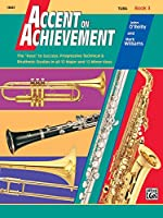 Accent on Achievement, Book 3: Tuba