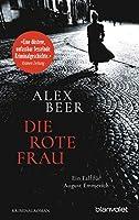 Die rote Frau: Ein Fall fuer August Emmerich - Kriminalroman