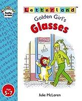 Golden Girl's Glasses (Letterland Reading at Home)