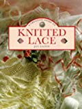 A Creative Guide to Knitted Lace