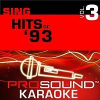 Sing Hits Of '93 [KARAOKE]