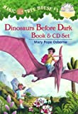 Magic Tree House #1: Dinosaurs Before Dark Book & CD Set (Magic Tree House (R))