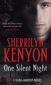 One Silent Night (Dark-Hunter World Book 17) by [Kenyon, Sherrilyn]