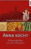 Anna kocht: Schmackhaftes aus den Abruzzen