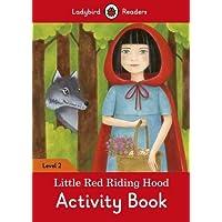 Little Red Riding Hood Activity Book: Ladybird Readers Level 2 (Ladybird Readers, Level 2)