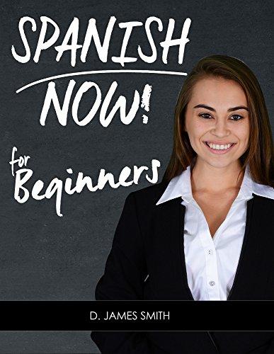 Spanish: Learning Spanish Now ...