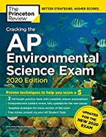Cracking the AP Environmental Science Exam, 2020 Edition: Practice Tests & Prep for the NEW 2020 Exam (College Test Preparation)